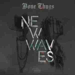 Bone Thugs-n-Harmony - Waves (CDQ) Ft. Layzie Bone, Wish Bone & Flesh-n-Bone